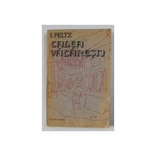 CALEA VACARESTI de I. PELTZ , coperta si ilustratiile de TIA PELTZ , 1989, PREZINTA HALOURI DE APA SI MICI PETE , DEDICATIE*