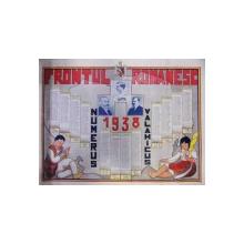 CALENDAR 1938 - FRONTUL ROMANESC - NUMERUS VALAHICUS - HARTA ROMANIA MARE (1938)