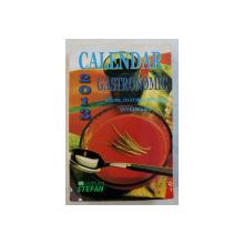 CALENDAR GASTRONOMIC , 2013