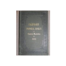 CALENDARIU POPORAL ROMAN  DE SIMEONE MANGIUCA  1882