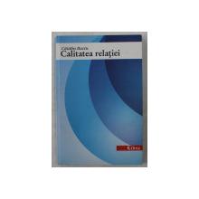 CALITATEA RELATIEI . SERVICII . ADRESABILITATE  de CATALIN BACIU , 2003