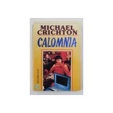 CALOMNIA de MICHAEL CRICHTON , 1993