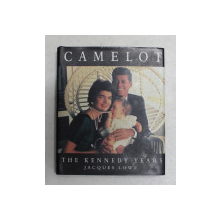 CAMELOT  - THE KENNEDY YEARS by JACQUES LOWE , CARTE DE FORMAT MIC , 1996