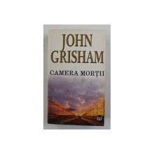 CAMERA MORTII de JOHN GRISHAM , 2004, LIPSA PAGINA DE TITLU* , COPERTA BROSATA
