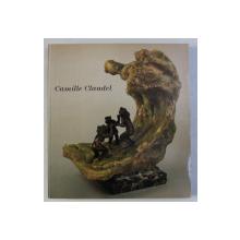 CAMILLE CLAUDEL , CATALOG DE EXPOZITIE , 1991