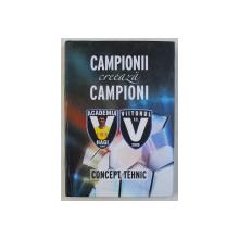 CAMPIONII CREEAZA CAMPIONII , CONCEPT TEHNIC , 2009 - 2019