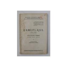 CAMUFLAJUL - STUDIU TECHNIC IN CONTRA FOTOGRAFIEI AERIENE PENTRU TOATE ARMELE de CAPITANUL - AVIATOR CONSTANTIN GONTA , 1924 , DEDICATIE*