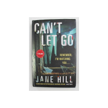 CAN 'T LET GO by JANE HILL , 2008