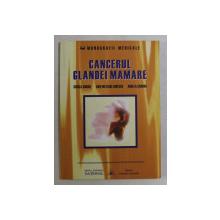CANCERUL GLANDEI MAMARE de RODICA ANGHEL ... ANGELA SANDRU , 2002