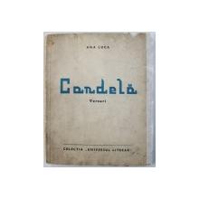 CANDELA - VERSURI de ANA LUCA , 1939 , DEDICATIE*