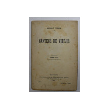 CANTECE DE VITEJIE de GEORGE COSBUC , 1914