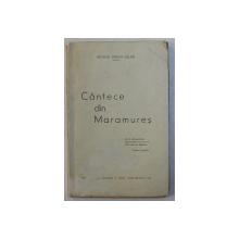 CANTECE DIN MARAMURES de NICOLAE STELIAN BELDIE , 1939