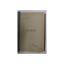 CANTECE- POEZII  de ST. O. IOSIF , EDITIE INTERBELICA