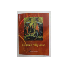 CANTECE RELIGIOASE , editie de PREOT NUTU DAN , 2009