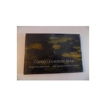 CANTECUL LEBEDEI MUTE , SONG OF THE MUTE SWAN , DAS LIED DES STUMMEN SCHWANS (ALBUM FOTO DIN DELTA DUNARII) de HELMUT IGNAT , 2009
