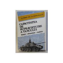 CAPACITATEA DE SUPRAVIETUIRE A TANCULUI - SOLUTII , EFICACITATE , TENDINTE de GABRIEL SISU , MARIAN GILCEAVA , 1991