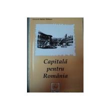CAPITALA PENTRU ROMANIA,BUC.2007