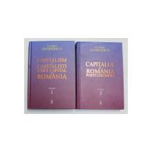 CAPITALISM SI CAPITALISTI FARA CAPITAL IN ROMANI - CAPITALUL IN ROMANIA POSTCOMUNISTA de FLORINN GEORGESCU , VOLUMELE I - II , 2021