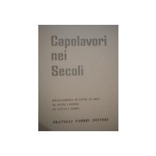 CAPOLAVORI NEI SECOLI VOL. III  , LE ARTI DELL ESTREMO ORIENTE par FRATELLI FABBRI EDITORI