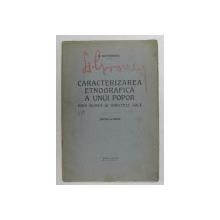CARACTERIZAREA ETNOGRAFICA A UNUI POPOR PRIN MUNCA SI UNELTELE SALE de S. MEHEDINTI , EDITIE INTERBELICA