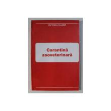 CARANTINA ZOOVETERINARA de VICTORIA MARTIN , 2003