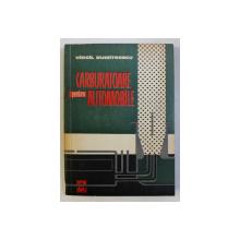 CARBURATOARE PENTRU AUTOMOBILE de VIRGIL DUMITRESCU , 1963