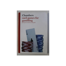 CARD GAMES FOR GAMBLING , GREAT GAMES FOR PLEASURE AND PROFIT , 2008