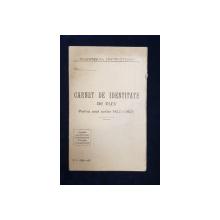 CARNET DE IDENTITATE DE ELEV , EMIS DE LICEUL DE FETE MIHAIL SI SEVASTITA VASILESCU DIN PITESTI , IN 1928