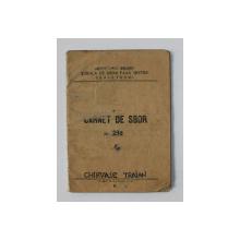 CARNET DE SBOR - AEROCLUBUL BRASOV - SCOALA DE SBOR FARA MOTOR SANPETRU / BV. , ELIBERAT LA 26 IULIE 1942