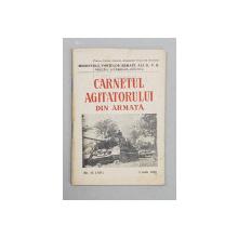CARNETUL AGITATORULUI DIN ARMATA , NR. 13 , 1 IULIE 1956