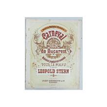 CARNEVAL DE BUCARET par LEOPOLD STERN - PARTUTURA, CROMOLITOGRAFIE, cca. 1900