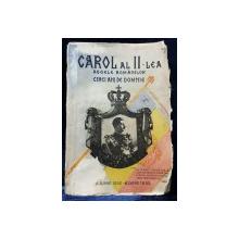 CAROL AL II LEA REGE AL ROMANILOR -CINCI ANI DE DOMNIE - BUC.  1935