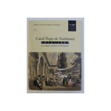 CAROL POPP DE SZATHMARI . 1812-1887 SI REVELATIA ARTISTICA A ORIENTULUI  , 2012