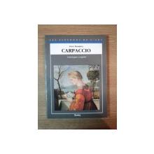 CARPACCIO. CATALOGUE COMPLET DES PEINTURES par PETER HUMFREY  1992