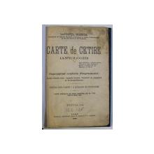 CARTE DE CITIRE (ANTOLOGIE) PENTRU UZUL CLASEI I A SCOLILOR DE PROFESIUNE ED. I de LAURENTIA GRIBINCIA , 1900