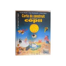 CARTE DE CONSTRUIT PENTRU COPII de URSULA BARFF...JUTTA MAIER , 1993