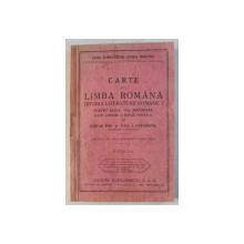 CARTE DE LIMBA ROMANA - ISTORIA LITERATURII ROMANE I PENTRU CLASA a - VI - a SECUNDARA de STEFAN POP , PAUL I. PAPADOPOL , 1935 *PREZINTA SUBLINIERI