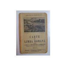 CARTE DE LIMBA ROMANA PENTRU CLASA IV-A SECUNDARA SI COMERCIALA de CONSTANTIN DAMIANOVICI, EDITIA A V-A  1939