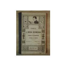 CARTE DE LIMBA ROMANA PENTRU CLASA VIII SECUNDARA de  PETRE V. HANES, EDITIUNEA A II A, IULIE  1916