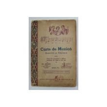 CARTE DE MUZICA - EXERCITII SI CANTECE PENTRU CLASA II-A SECUNDARA A TUTUROR SCOALELOR DE BAETI SI DE FETE de GR. MAGIARI si N. LUNGU , 1945