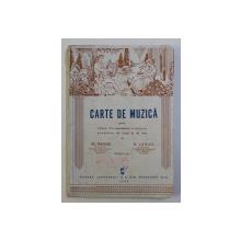 CARTE DE MUZICA PENTRU CLASA V - A SECUNDARA A TUTUROR SCOALELOR DE BAETI SI DE FETE de GR. MAGIARI si N . LUNGU , 1944