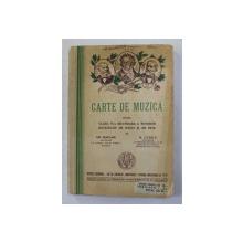 CARTE DE MUZICA PENTRU CLASA VI -A SECUNDARA A TUTUROR SCOALELOR DE BAETI SI DE FETE de GR. MAGIARI si N. LUNGU , 1939