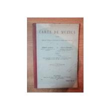CARTE DE MUZICA PENTRU SCOALELE NORMALE SI SECUNDARE DE AMBELE SEXE CLASA a II a de ROBERT KLENCK , NICU P. CERCHEZ , Bucuresti 1915