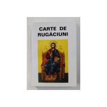 CARTE DE RUGACIUNI , CARTE TIPARITA CU BINECUVANTAREA PREA SFINTITULUI PARINTE CALINIC , EPISCOPUL ARGESULUI SI MUSCELULUI , NEDATATA