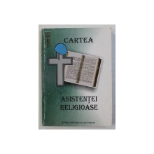 CARTEA ASISTENTEI RELIGIOASE , coordonator NICULAE CONSTANTIN , 2001, DEDICATIE*