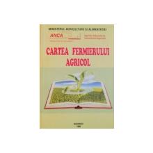 CARTEA FERMIERULUI AGRICOL de GHEORGHE SIN, 1999