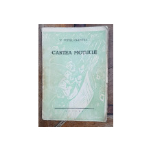 CARTEA MOTULUI, POEME de V. COPILU CHEATRA - MEDIAS, 1937 *Dedicatie