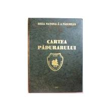 CARTEA PADURARULUI , 1997