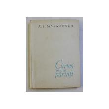 CARTEA PENTRU PARINTI de A. S. MAKARENKO , 1961
