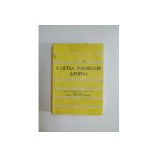CARTEA POEMELOR SHIJING , SELECTIE de MIRA LUPEANU , CONSTANTIN LUPEANU , 1985